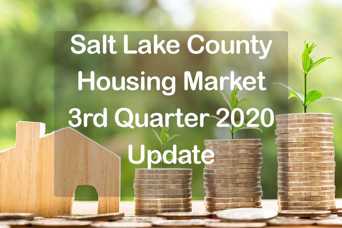 Salt Lake County Home Prices 3rd quarter 2020 text with home and piles of money